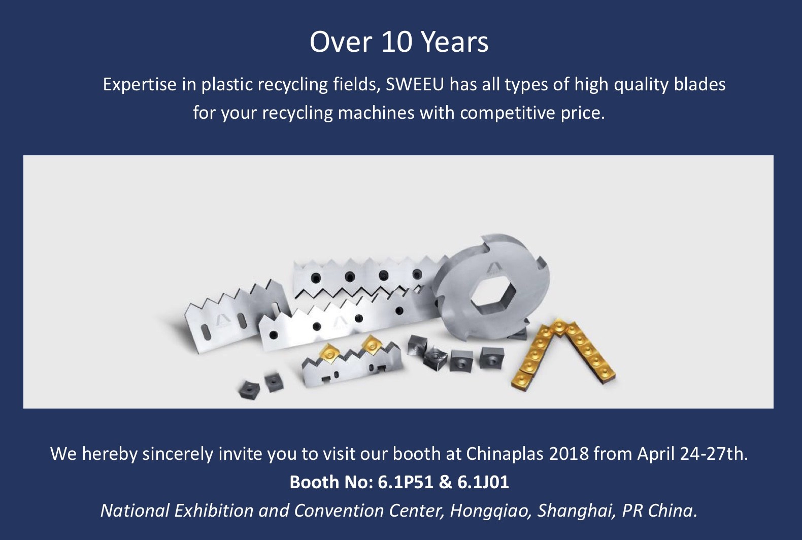 Welcome to visit us at Chinaplas 2018